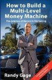 how-to-build-multi-level-money-machine-randy-gage