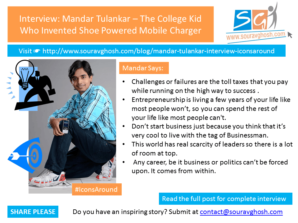 mandar tulankar interview iconsaround #IconsAround Interview: Mandar Tulankar – The College Kid Who Invented Shoe Powered Mobile Charger