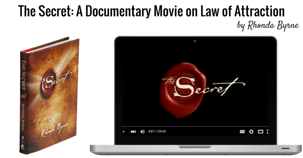 The Secret: A Documentary Movie on Law of Attraction by Rhonda Byrne