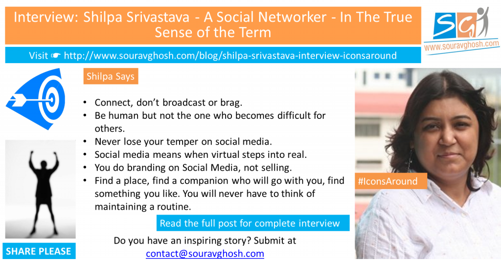 #IconsAround Interview: Shilpa Srivastava – A Social Networker – In The True Sense of the Term
