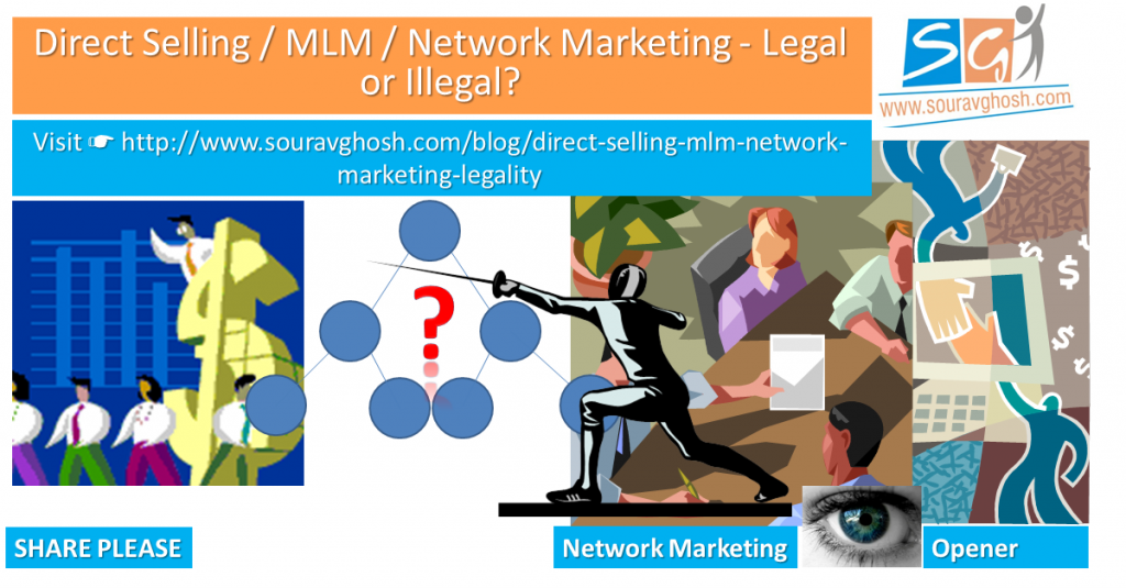 Direct Selling / MLM / Network Marketing – Legal or Illegal?
