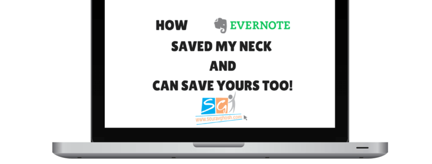 Evernote - How It Saved My Neck ( & blog) and Can Save Yours Too!