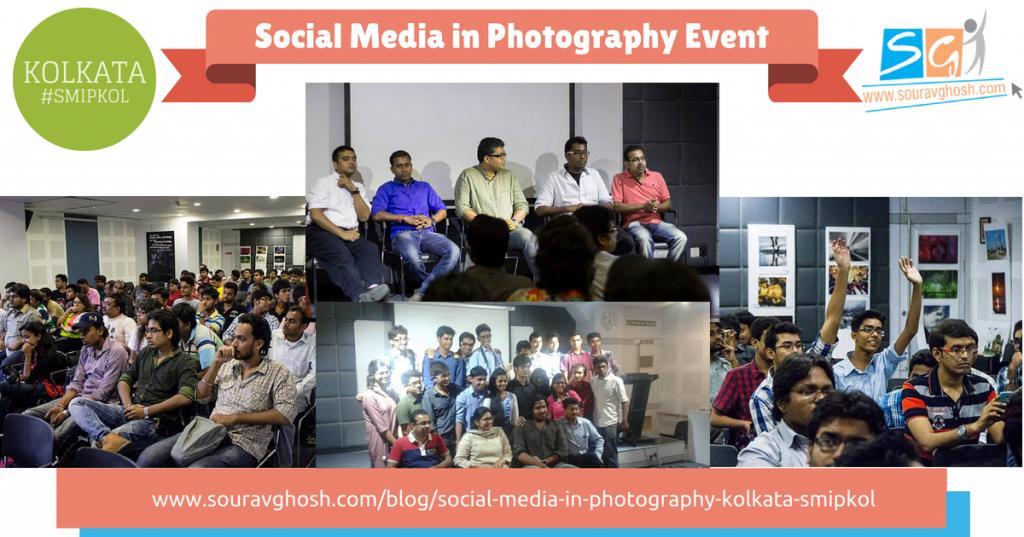 Social Media in Photography Event, Kolkata | #SMIPKOL