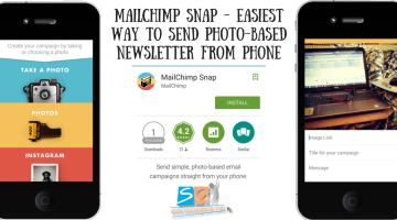 Mailchimp Snap - Easiest Way to Send Photo-based Newsletter from Phone