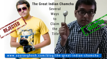 The Great Indian Chamcha - Several Ways to Claim the tite