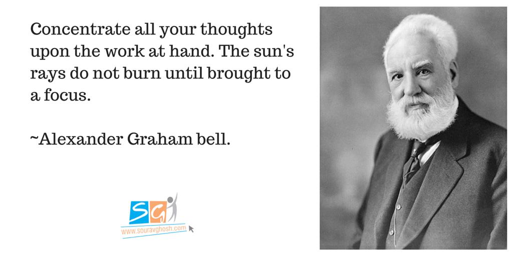 Alexandar Graham Bell Quote on Focus