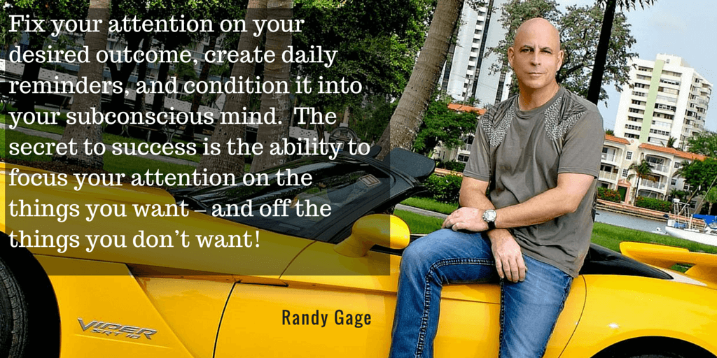 Randy Gage Quote on Focus