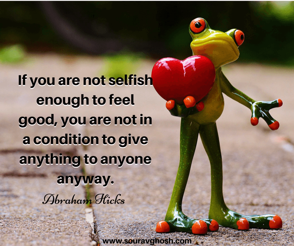 Relationship without compromise quote: Be selfish enough to feel good