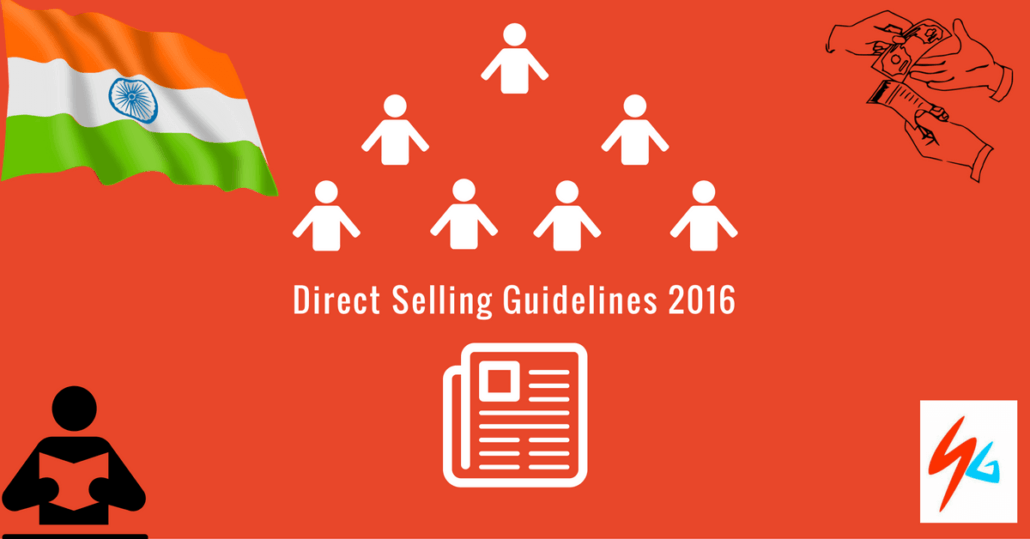 Direct Selling Guidelines 2016 [ Infographic ] – Regulations for Indian MLM / Network Marketing Industry