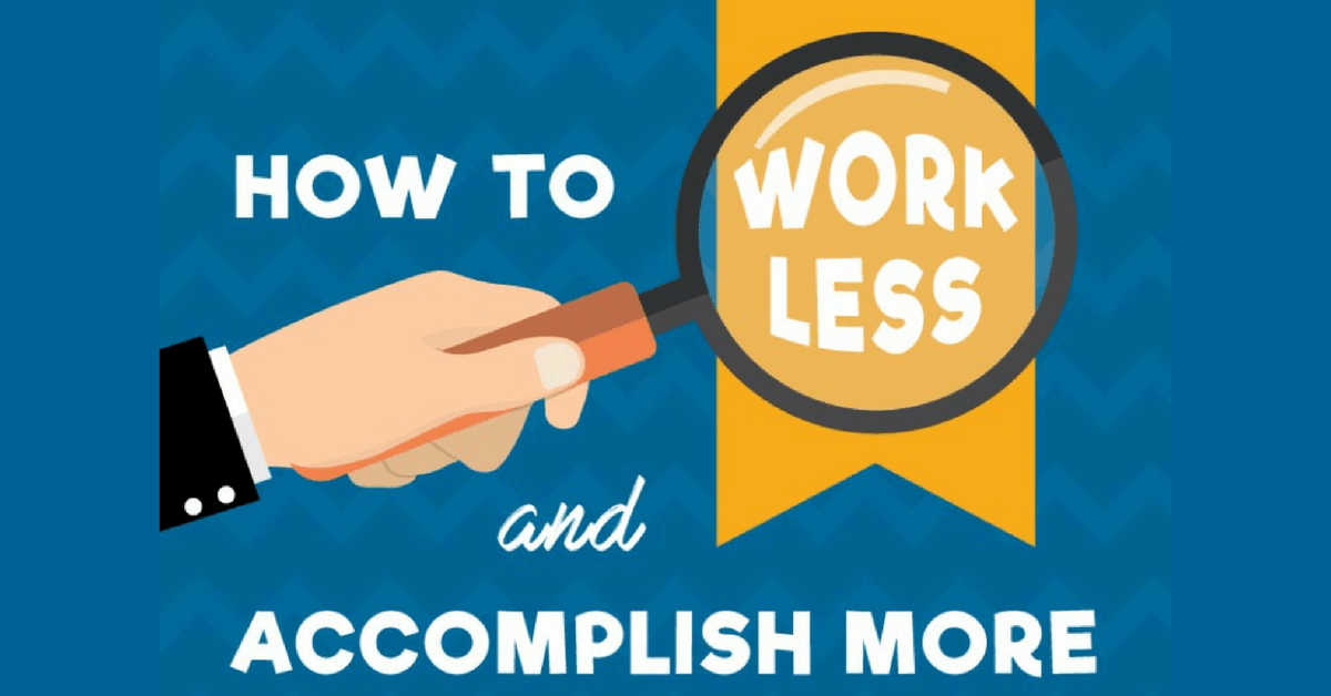Find Success While Working Less