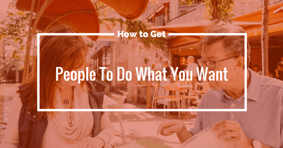 11 Psychological Tricksto Get People to Do What You Want