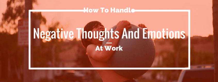 Handle Negative Thoughts