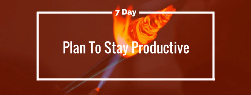 plan to stay productive